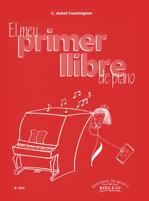 El meu primer llibre de piano - Editorial de Música Boileau
